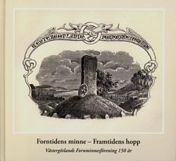 Vg Fornminnesförening 150 år 2